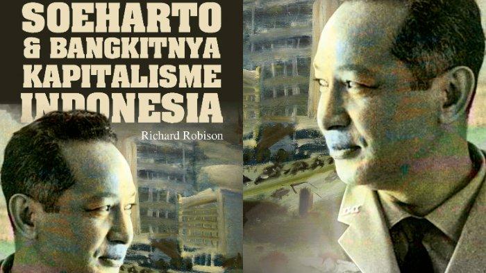 Soeharto & Bangkitnya Kapitalisme Indonesia | Komunitas Bambu