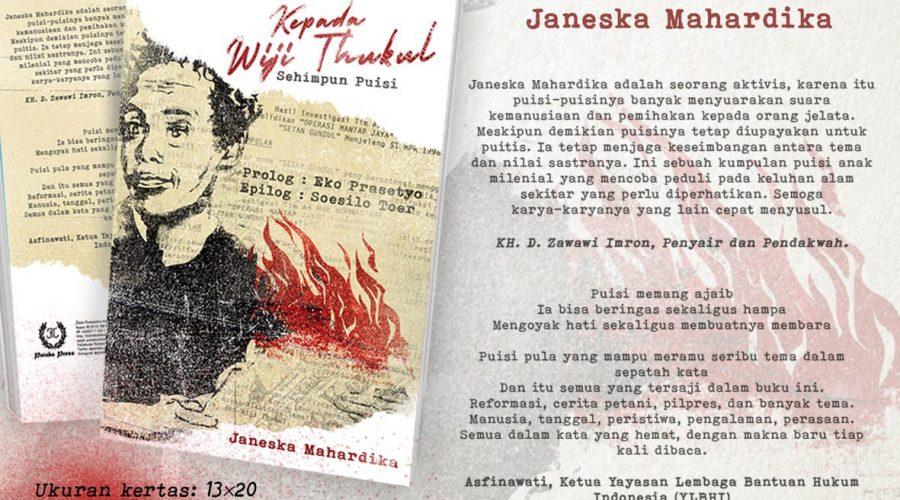 Kepada Wiji Thukul, Sehimpun Puisi - Janeska Mahardika